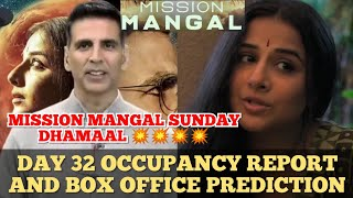 MISSION MANGAL | DAY 32 | OCCUPANCY REPORT | AND | BOX OFFICE COLLECTION