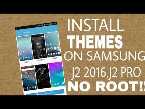 HOW TO INSTALL THEMES ON SAMSUNG GALAXY J2 2016 & J2 PRO