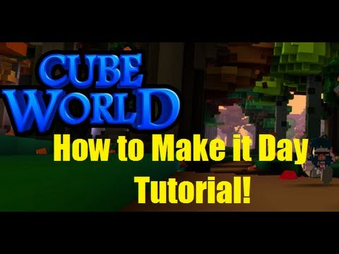 Cube World How to Make it Day Time Tutorial