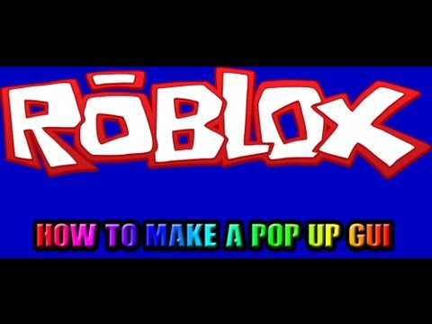 Roblox | How To Make a Pop Up Gui From a Brick!