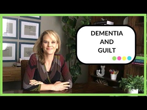 Dementia and Guilt: How to stop feeling guilty while caring for someone with dementia
