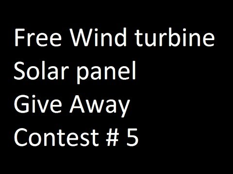 Wind turbine solar panel Giveaway Contest # 5 by Missouri Wind and Solar