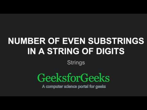 Number of even substrings in a string of digits | GeeksforGeeks