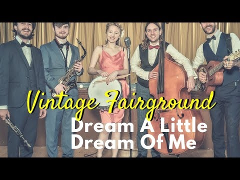Vintage Fairground - Dream A Little Dream Of Me // Book Now at Warble Ents