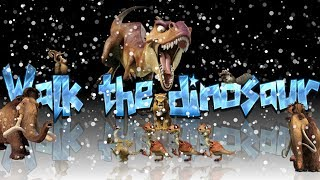 L'era glaciale 3 (walk the dinosaur)