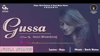 GUSSA (Cover Song) : Navi Bhardwaj | Dark Noise | Latest Punjabi Songs 2018 | Major Virk Pictures