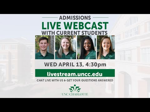 UNC Charlotte Admissions Webcast With Current Students