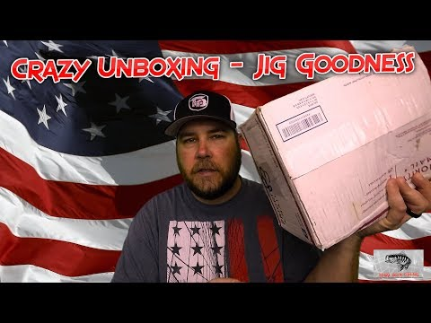 Crazy Unboxing - Jig Goodness