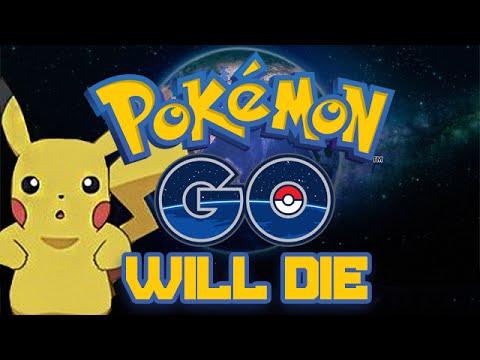 WHY POKEMON GO WILL DIE