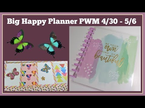 Big Happy Planner PWM 📒 4/30 - 5/6