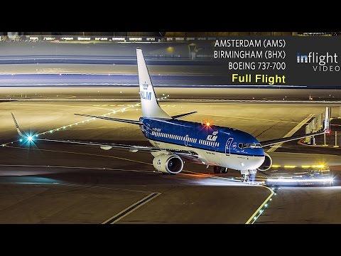 KLM Full Flight | Amsterdam to Birmingham | Boeing 737-700 (Night Flight, No ATC)