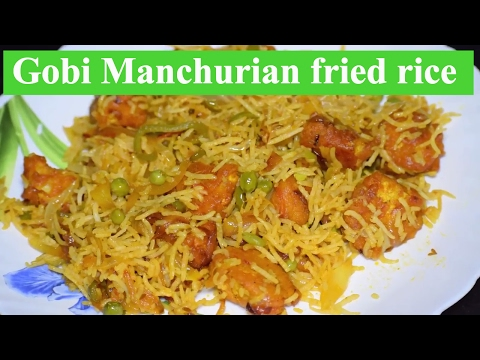 How to make Gobi Manchurian fried rice | गोबी मंचूरियन फ्राइड राइस बनाना सीखो