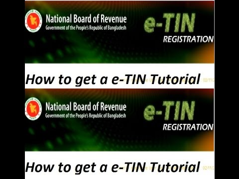 e-TIN Registration, how to get a e-TIN, Bangla tutorial