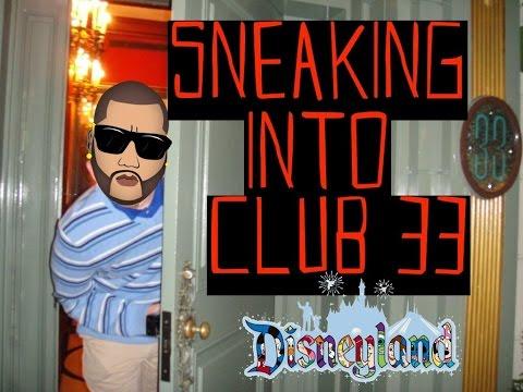 Sneaking Into Disneyland's Secret Club 33