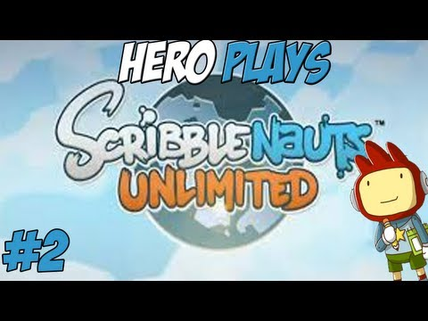 Hero Plays... Scribblenauts Unlimited: Episode 2 - Nuclear Waste!