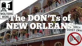 Visit New Orleans - The Don'ts of Visiting New Orleans