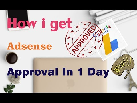 How to get Adsense approval in 1 day