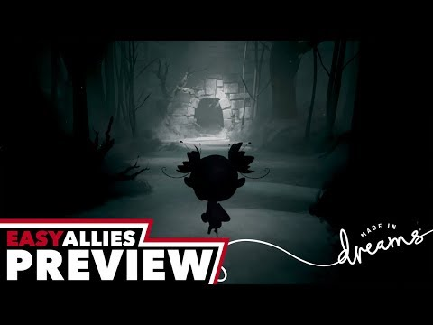 Dreams - Easy Allies First Hands-On Preview