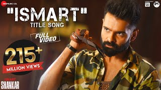 Ismart Title Song - Full Video | iSmart Shankar | Ram Pothineni, Nidhhi Agerwal & Nabha Natesh