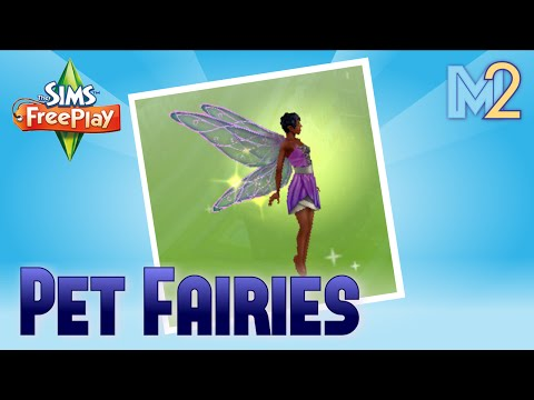 Sims FreePlay - Pet Fairies (Review & Walkthrough)
