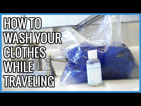 How to Wash Your Clothes in a Plastic Bag While Traveling