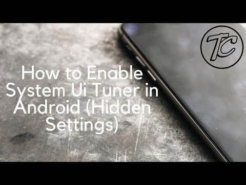 How to Enable System Ui Tuner in Android Hidden Settings  - Tech Clans