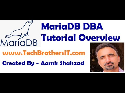 MariaDB DBA Tutorial Overview and how to use on TechBrothersIT