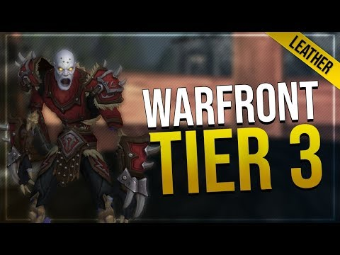 Warfront Tier 3 Leather Armor & Weapons   All Horde Races   Battle for Azeroth!