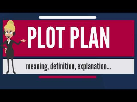 What is PLOT PLAN? What does PLOT PLAN mean? PLOT PLAN meaning, definition & explanation