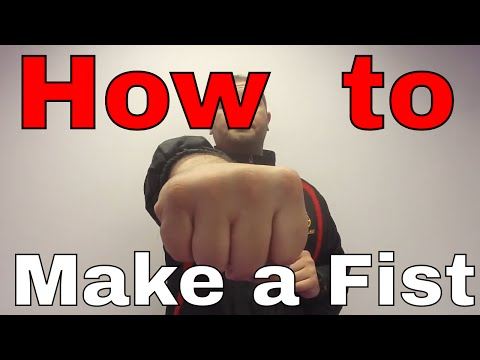 How to make a Strong Fist Properly