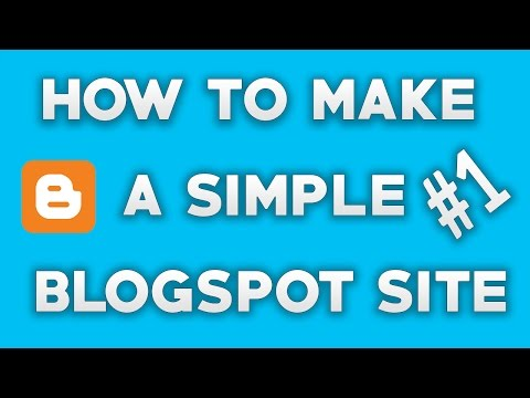 How To Make A Simple Blogspot Site - Part 1 (Bangla Tutorial)
