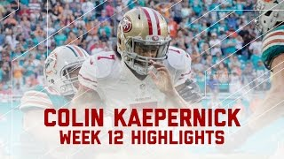 Colin Kaepernick Makes 49ers History! | 49ers vs. Dolphins | NFL Week 12 Player Highlights
