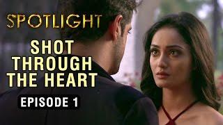 Spotlight | Episode 1 -