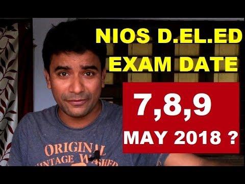 NIOS D.EL.ED Exam Date 7, 8, 9 May 2018 ? Online Partner