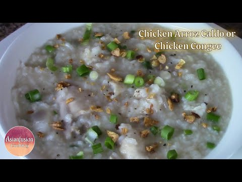 Chicken Arroz Caldo or Chicken Congee
