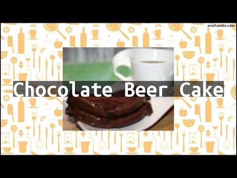 Recipe Chocolate Beer Cake