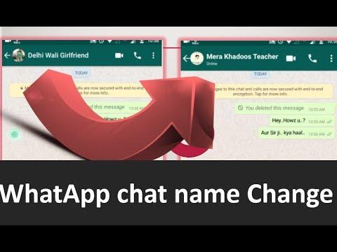 Hide whatsApp chat person name | व्हाट्सप्प पर किसी का नाम कैसे बदलें ?