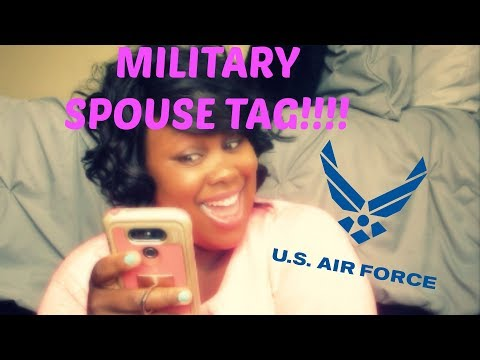 MILITARY SPOUSE TAG!!! | AIR FORCE!! | COLLAB WITH DANIELLE
