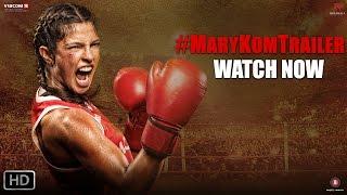 Mary Kom - Official Trailer   Priyanka Chopra in & as Mary Kom   In Cinemas NOW