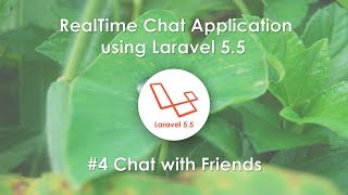 5 Broadcast - RealTime Chat Application using Laravel 5 5