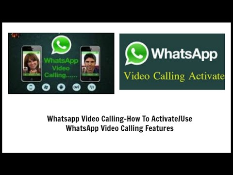 Whatsapp Video Calling-How To Activate/Use WhatsApp Video Calling Features Any ANDROID DEVICE