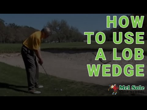 Get Over It! How To Use a Lob Wedge
