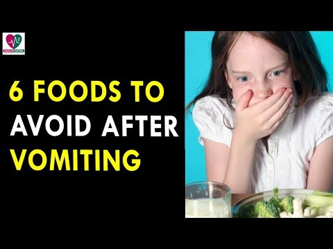 6 Foods To Avoid After Vomiting - Health Sutra - Best Health Tips