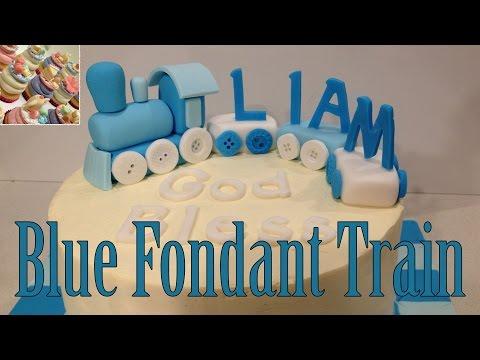 How to Make a Blue Fondant Train Cake Topper