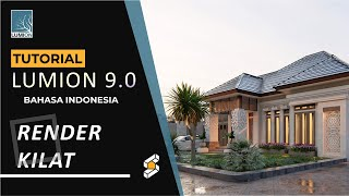LUMION 9 TUTORIAL RENDER CEPAT (BAHASA INDONESIA)