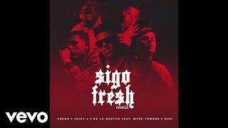 Fuego, Juicy J, De La Ghetto - Sigo Fresh (Audio/Remix) ft. Myke Towers, Duki