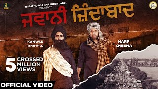 Jawani Zindabad [Official Video] Kanwar Grewal | Harf Cheema| Latest Punjabi Songs 2020| Rubai Music