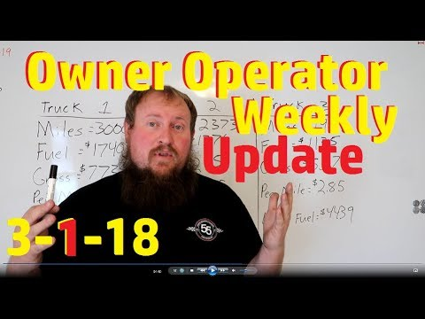 HOW MUCH DOES AN OWNER OPERATOR MAKE!! Weekly update 3-1-2018
