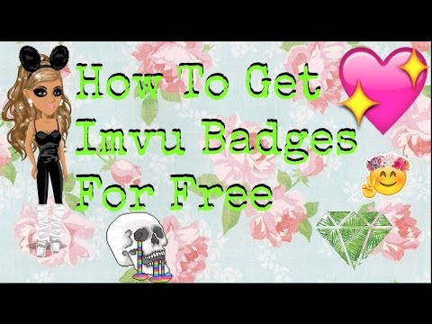 How To Get Badges On Imvu [2016 Working]