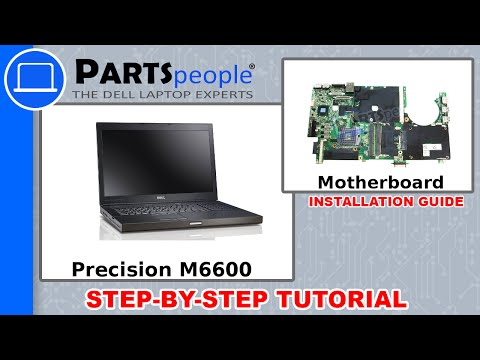 Dell Precision M6600 Motherboard How-To Video Tutorial